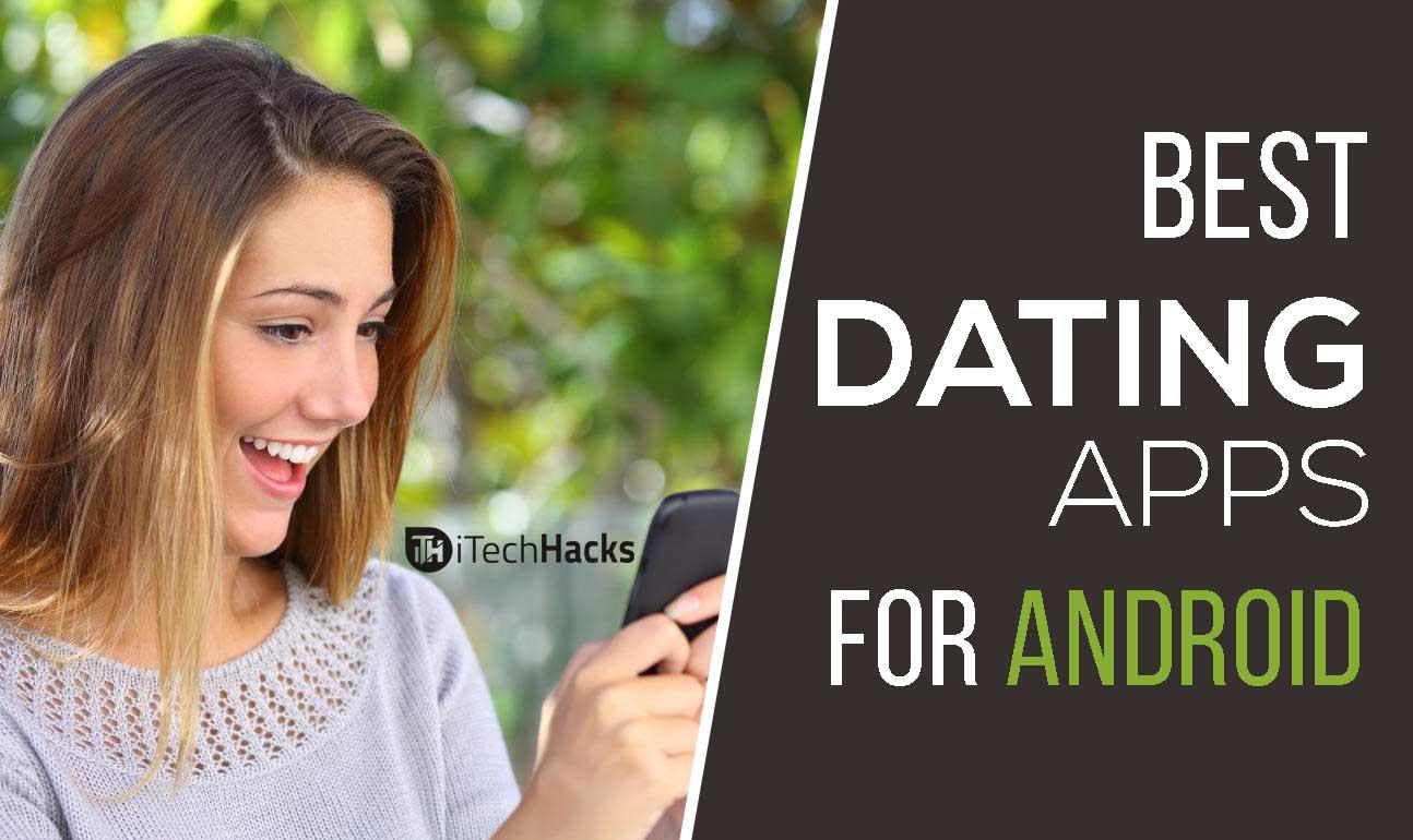 Die besten dating-apps für android