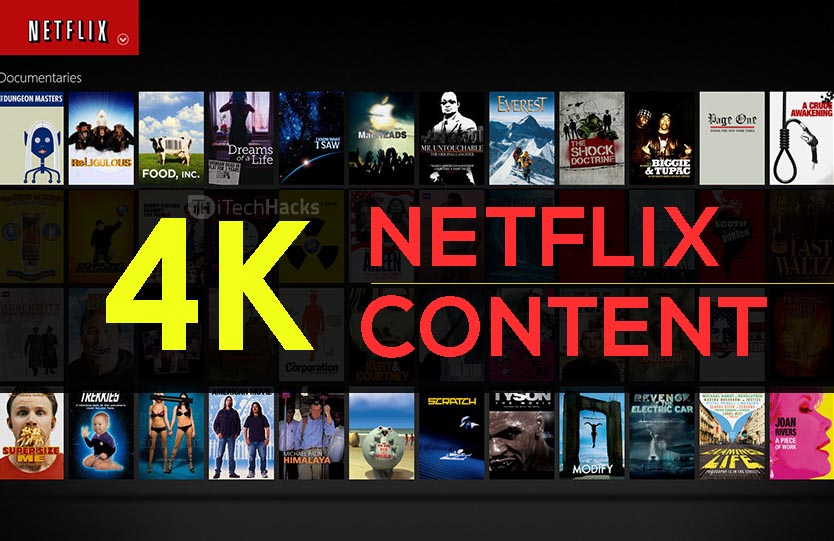 Top Best 4K Stuff in Netflix? List of all 4K Content 2018