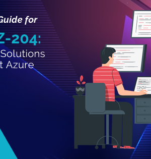 Microsoft AZ-204 Exam and All Important Details Related to It