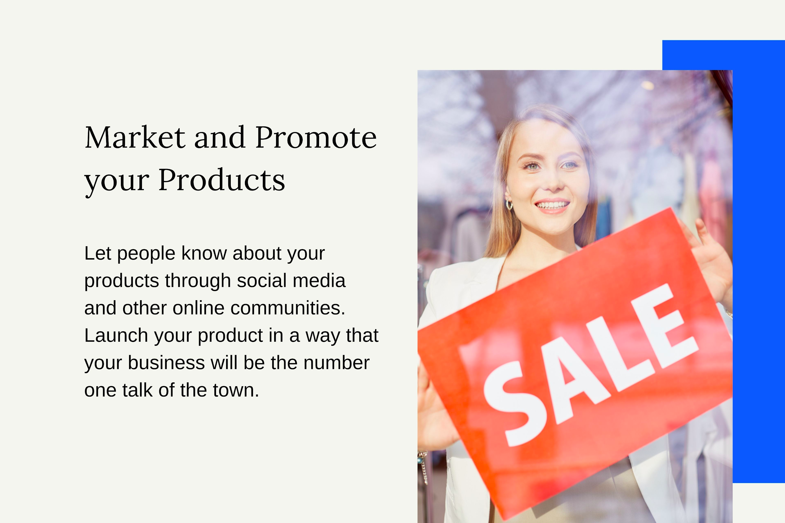 Market and Promote your Products